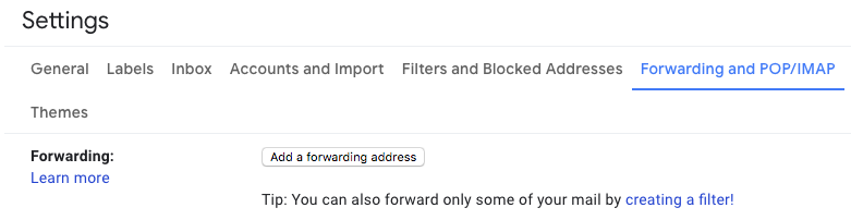 Screenshot of Gmail Settings page on the 'Forwarding and POP/IMAP tab' showing the button to 'Add a forwarding address'