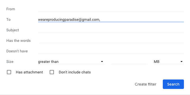 Screenshot of a Gmail filter creation form showing the 'To' field filled out with 'weareproducingparadise@gmail.com'