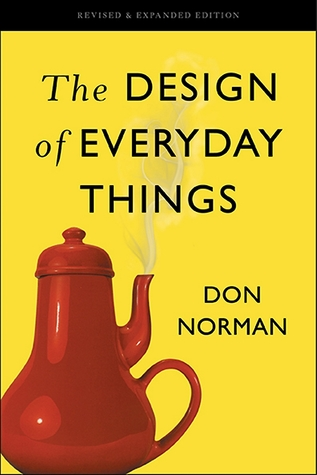 "A yellow book cover for ""The Design of Everyday Things by Don Norman"" showing a red teapot with its handle and spout on the same side (so the pouring hand would be burnt by the hot tea as it's poured)"