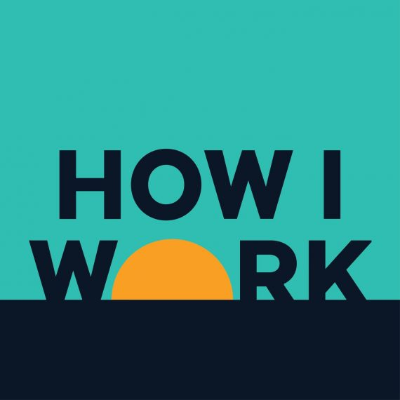 A teal coloured background with black text which reads 'HOW I WORK', where the 'o' in work appears to be a yellow sun on a horizon.