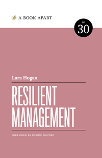 An image of the book cover for 'Resilient Management' by Lara Hogan, which is written in white text on a peachy pink flat background colour.