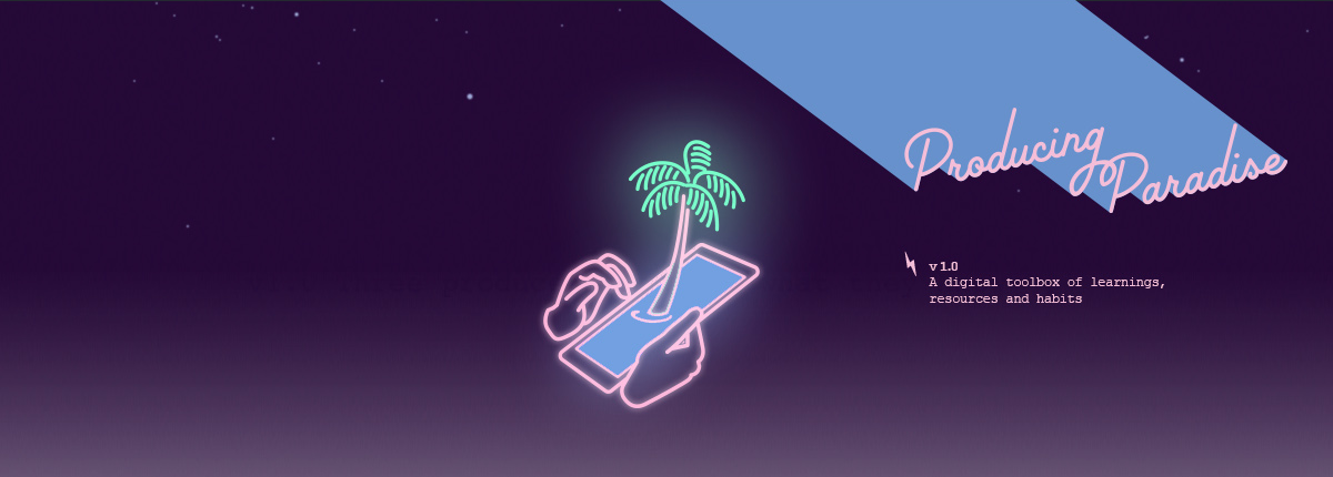 A deep purple background with neon looking pink line illustration of hands holding an iPhone with a palm tree seeming to grow out of the phone screen, and the words 'Producing Paradise' beaming down from the top right corner of the screen, leaving a trail of light blue behind it.